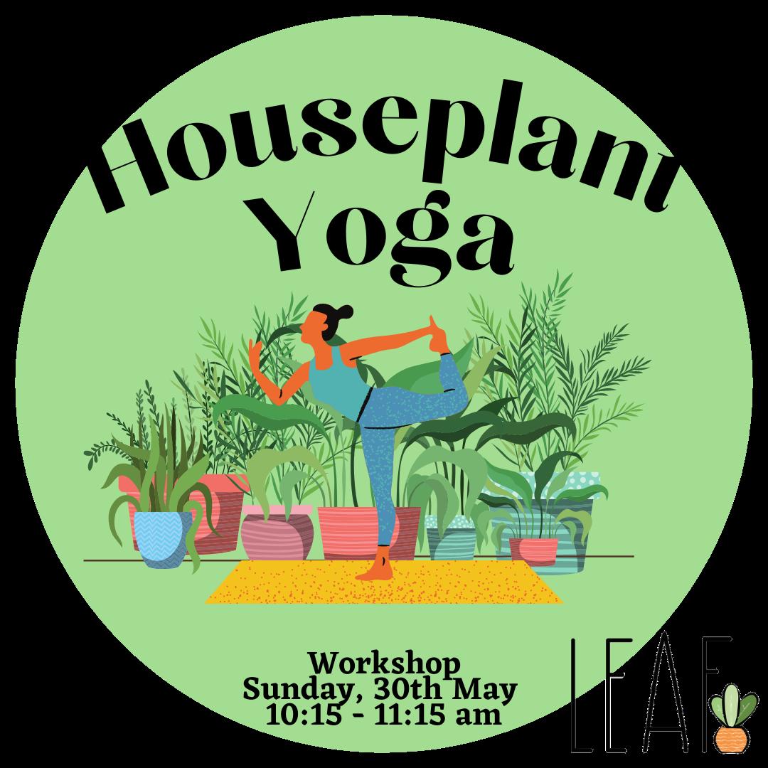 Houseplant Yoga Workshop